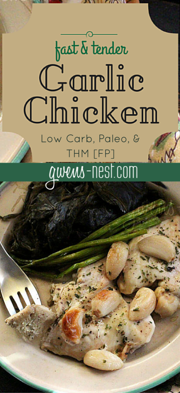 This quick chicken dish is one of our favorites, and it's low carb, Paleo, and THM friendly. And delicious. Even if you don't think you like garlic.