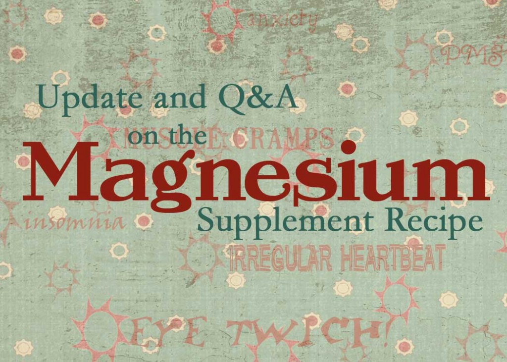 Magnesium Supplement Update and Q&A