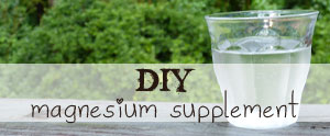 Make your own EASY and effective magnesium supplement! I'll show you how and why you should.