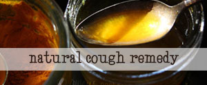 Try this delicious all natural cough remedy...I have the ingredients in my cabinet!