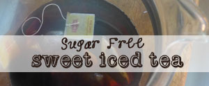 Sugar free sweet iced tea recipe is 100% southern girl approved.