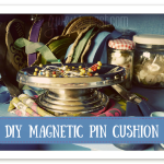 Cute DIY magnetic pin cushion Gwen's Nest
