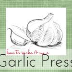 gwens nest garlic press remedy
