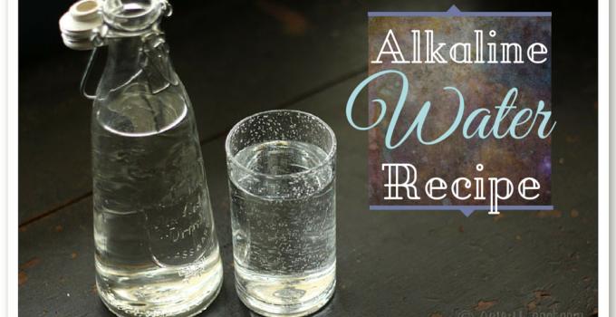 Alkaline Water Recipe