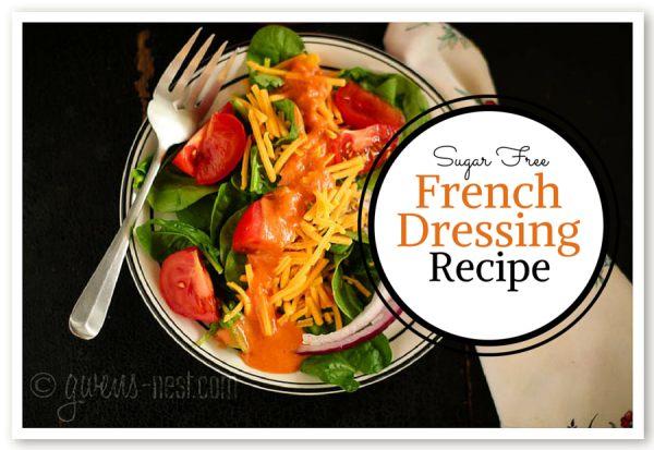 a french dressing recipe that's sugar free, delicious, and made with simple ingredients