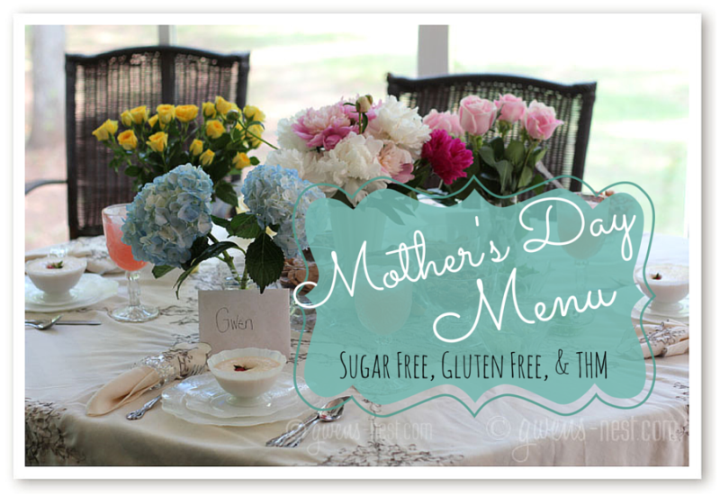 A Mothers Day Menu that's sugar free, THM, and gluten free!
