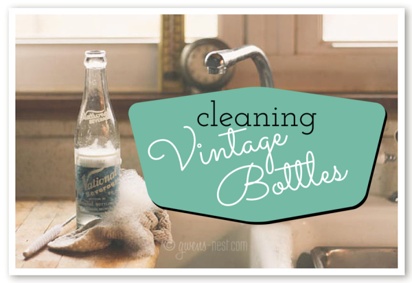 Get vintage bottles *really* clean with these simple tricks & common tools.