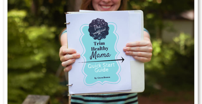 Trim Healthy Mama Quick Start Guide- All New!