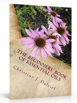 Beginners Book of Essential Oils