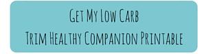 Get Low CarbTrim Healthy Companion